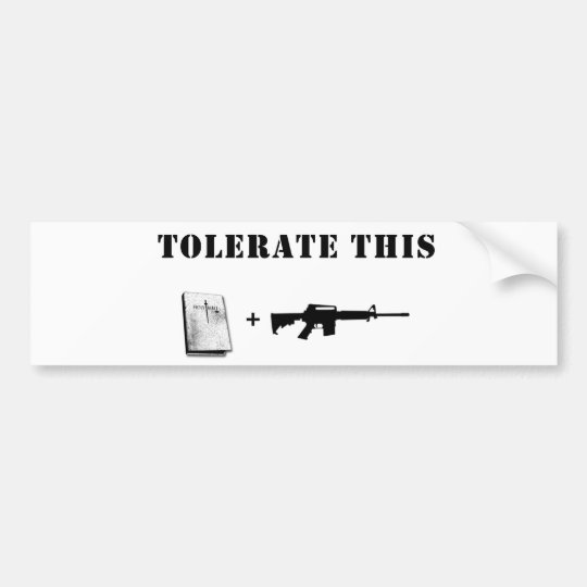 Tolerate This Bumper Sticker