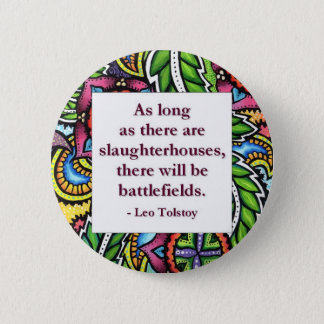 Tolstoy Quote 6 Cm Round Badge