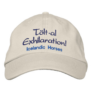 Tolt * al Exhilaration Icelandic Horses Embroidered Hat