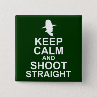 Tom Mix Keep Calm and Shoot Straight 15 Cm Square Badge