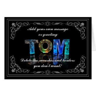 Tom - Name in Lights greeting card (Photo)