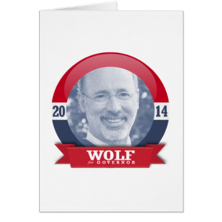 TOM WOLF CAMPAIGN CARD