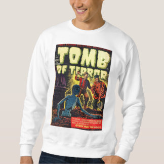 Tomb of Terror Return From The Grave Horror Comic Sweatshirt