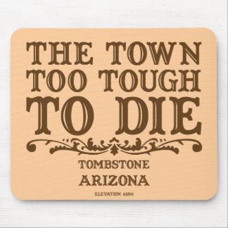 Tombstone Arizona Mousepad