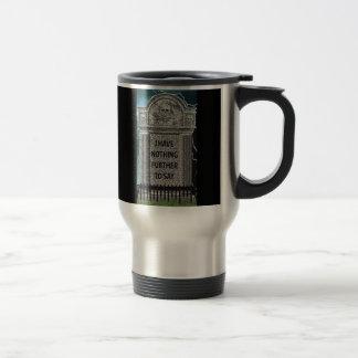 Tombstone Humor Travel Mug