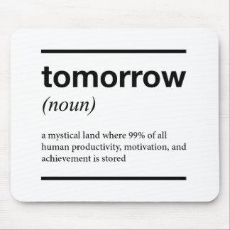 Tomorrow mousepad