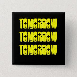 Tomorrow-The Shakespeare Series- McBeth 15 Cm Square Badge