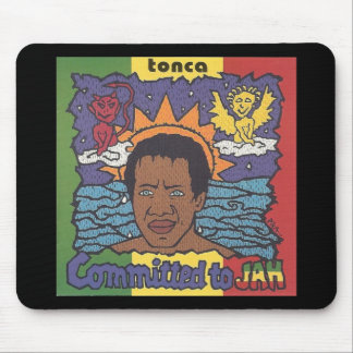 Tonca - Committed to Jah Mousepad