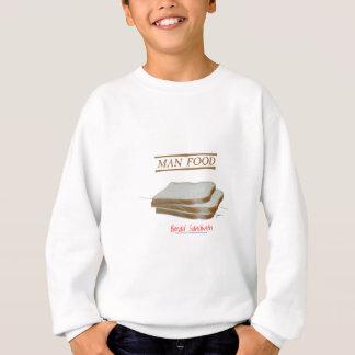 Tony Fernandes's Man Food - bread sandwich Sweatshirt