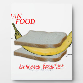 Tony Fernandes's Man Food - continental breakfast Plaque