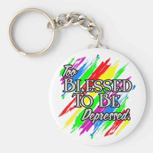 Too Blessed Key Chains