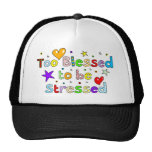 Too Blessed to be Stressed Mesh Hat