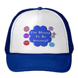 too blessed to be stressed mesh hats