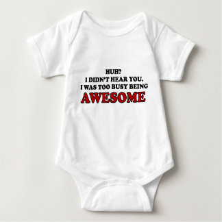 Too Busy Being Awesome Baby Shirt
