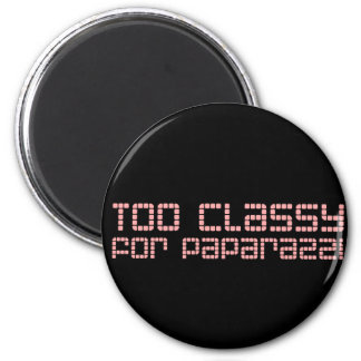 Too Classy For Paparazzi Refrigerator Magnets
