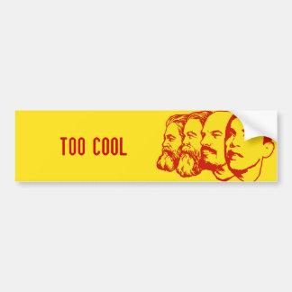 TOO COOL bumper sticker