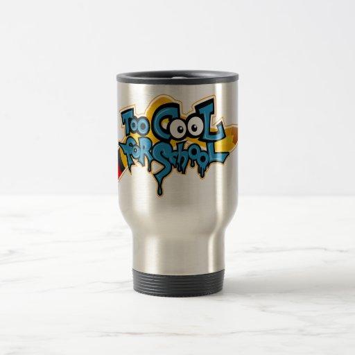 Too Cool for School Mug