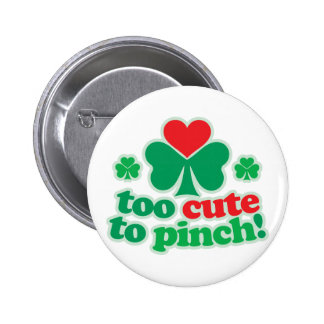 Too Cute To Pinch 6 Cm Round Badge