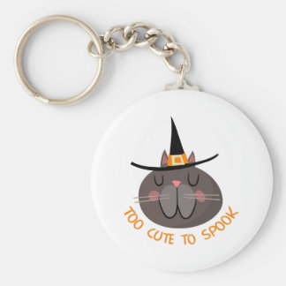 TOO CUTE TO SPOOK BASIC ROUND BUTTON KEY RING