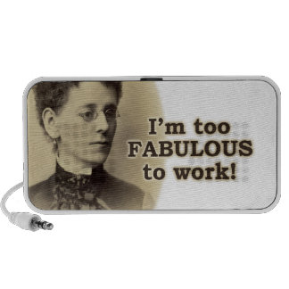 Too Fabulous to Work Travelling Speakers