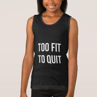 Too Fit Workout Quote Black White Gym Gear Tshirts