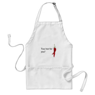 Too hot for you? standard apron