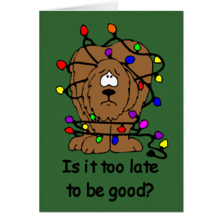 Too late to be good Christmas card