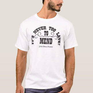 Too Late To Mend T-Shirt