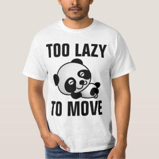TOO LAZY TO MOVE, funny Panda T-shirts Tees