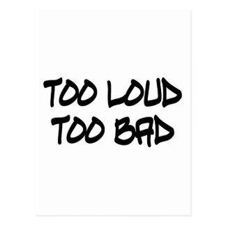 Too Loud Too Bad Postcard