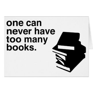 too many books greeting card
