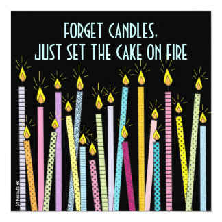 Too Many Candles!  Birthday Party Invitation