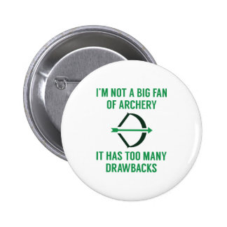 Too Many Drawbacks 6 Cm Round Badge