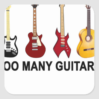 Too many guitars T-Shirt.png Square Sticker