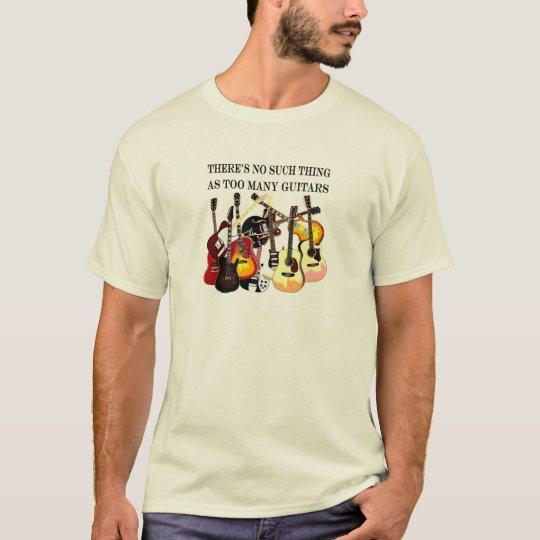 Too Many Guitars T T-Shirt