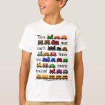 Too Many Trains Tees