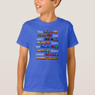 Too Many Trains! White Lettering T-Shirt
