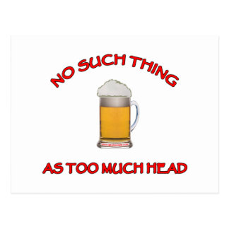 Too Much Head - Beer Post Card