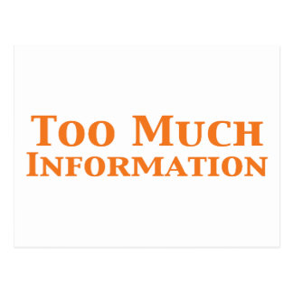 Too Much Information Gifts Postcard