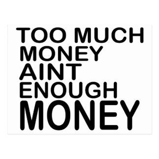 Too Much Money Aint Enough Money .. -- Apparel Postcard