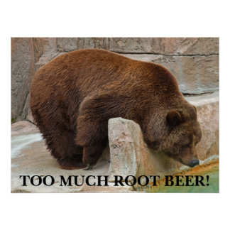 TOO MUCH ROOT BEER! POSTER