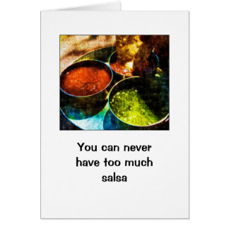 Too Much Salsa Birthday Greeting Card