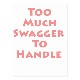 Too Much Swagger To Handle! Postcard