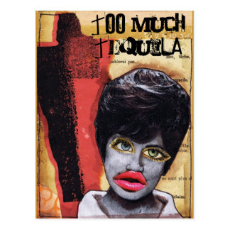 Too Much Tequila Art Collage Postcard