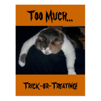Too Much Trick-or-Treating! Postcard