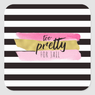 Too Pretty For Jail Rounded Square Sticker
