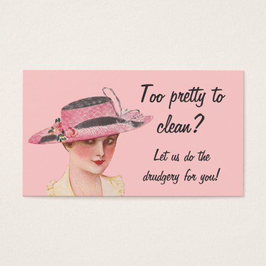 Too Pretty To Clean Housekeeping Business Card