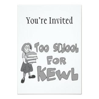 Too School For Kewl 13 Cm X 18 Cm Invitation Card