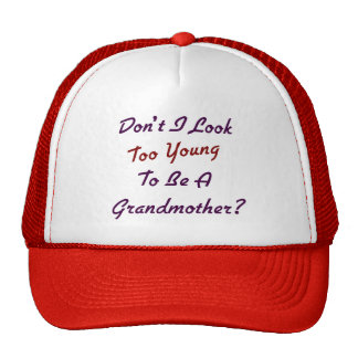 Too Young Grandma Cap