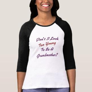 Too Young Grandma Shirts